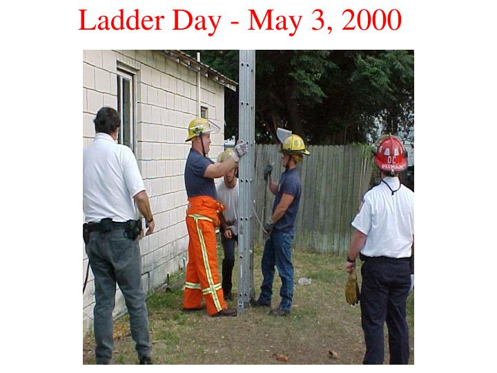 Ladder day may 3 2000