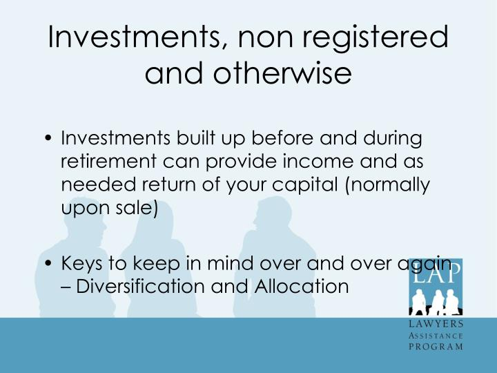 Investments, non registered and otherwise