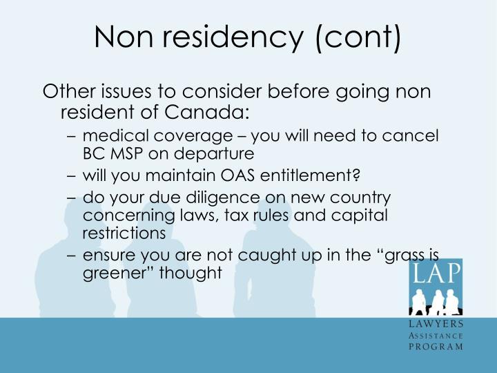 Non residency (cont)