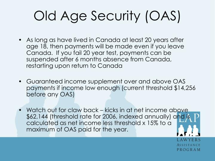 Old Age Security (OAS)
