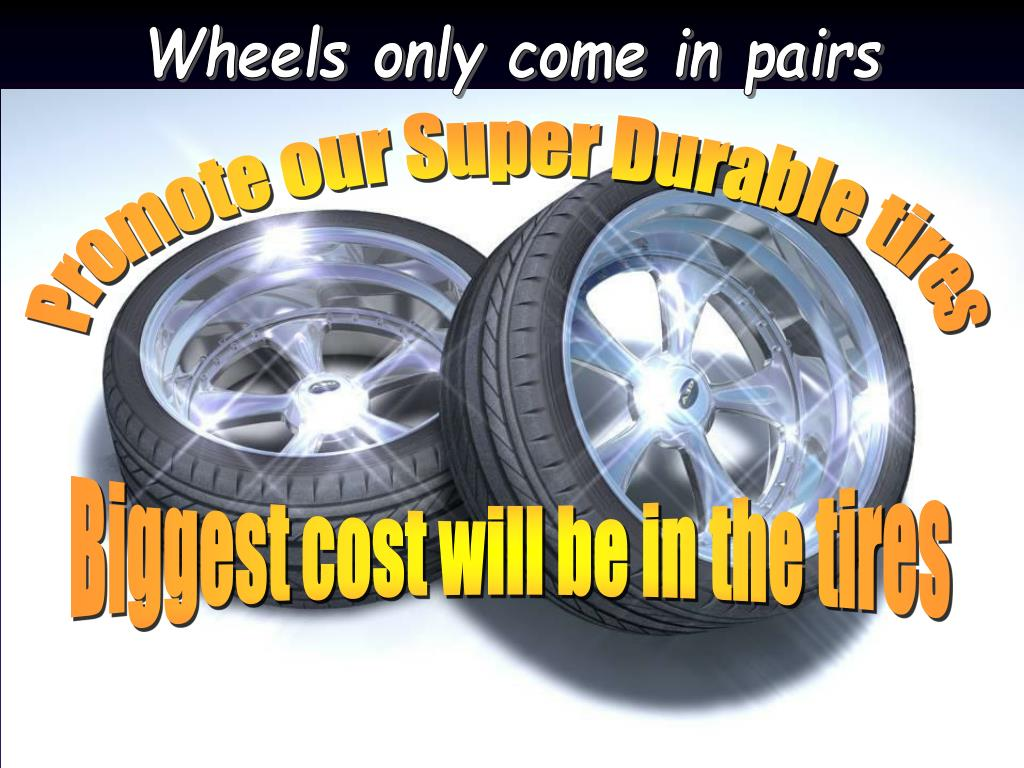 Wheels only come in pairs