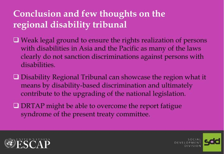 Conclusion and few thoughts on the regional disability tribunal