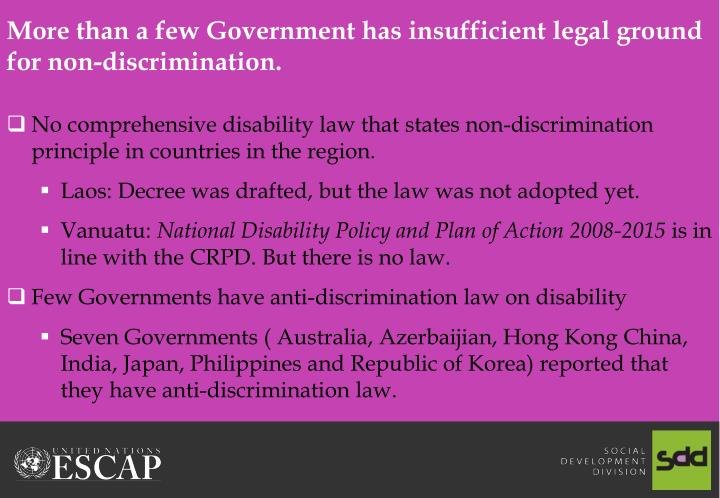 More than a few Government has insufficient legal ground for non-discrimination.