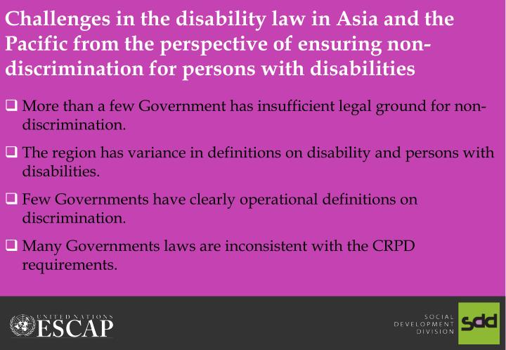 Challenges in the disability law in Asia and the Pacific from the perspective of ensuring non-discrimination for persons with disabilities