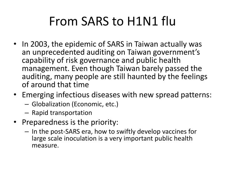 From SARS to H1N1 flu