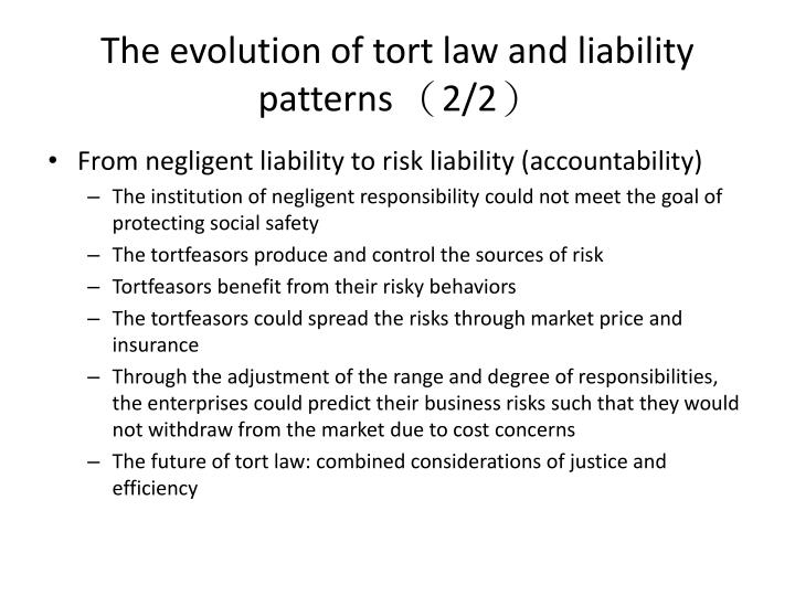 The evolution of tort law and liability patterns