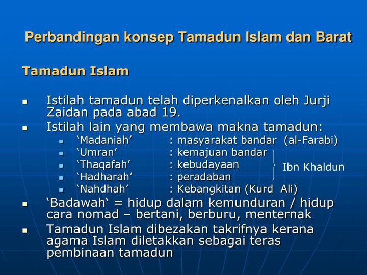 Perbandingan konsep Tamadun Islam dan Barat