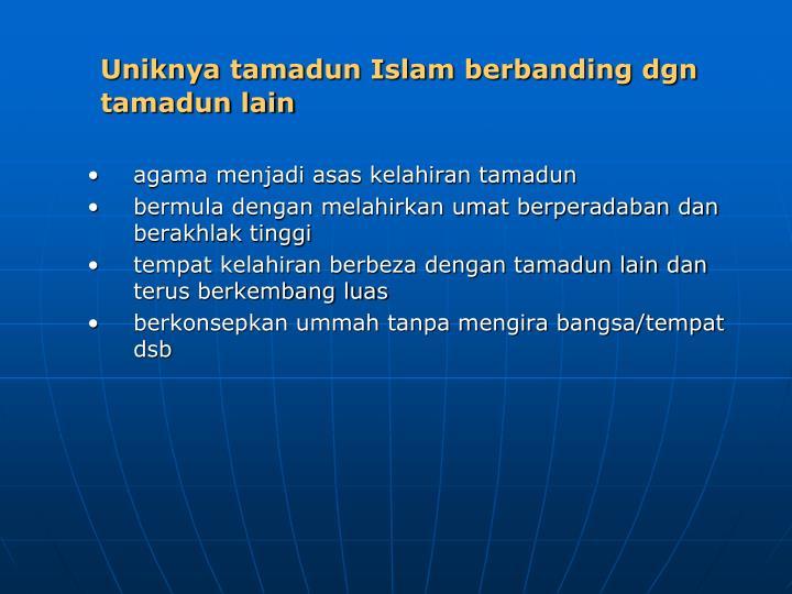 Uniknya tamadun Islam berbanding dgn tamadun lain