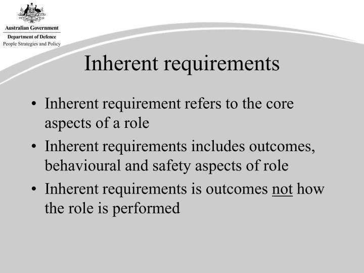 Inherent requirements