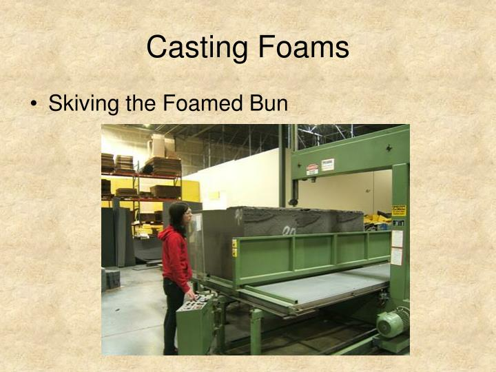 Casting Foams