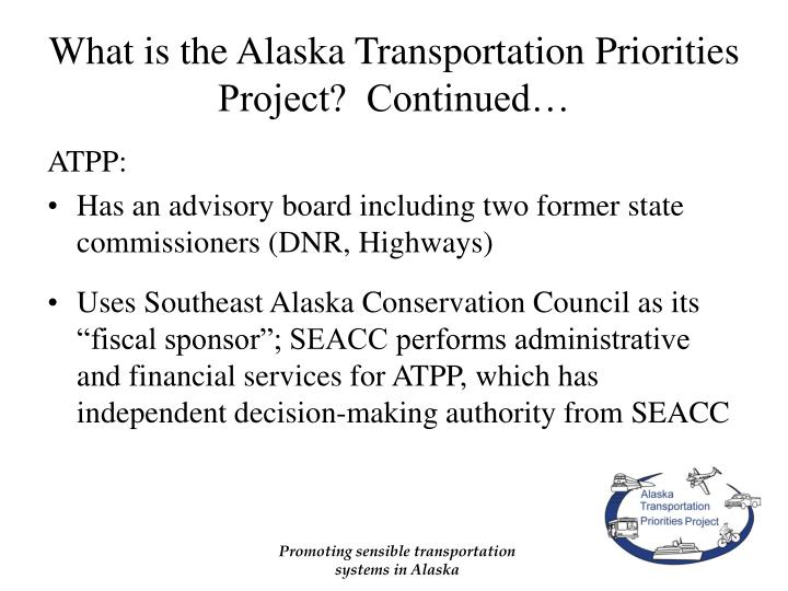 What is the alaska transportation priorities project continued