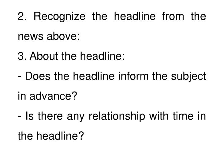 2. Recognize the headline from the news above: