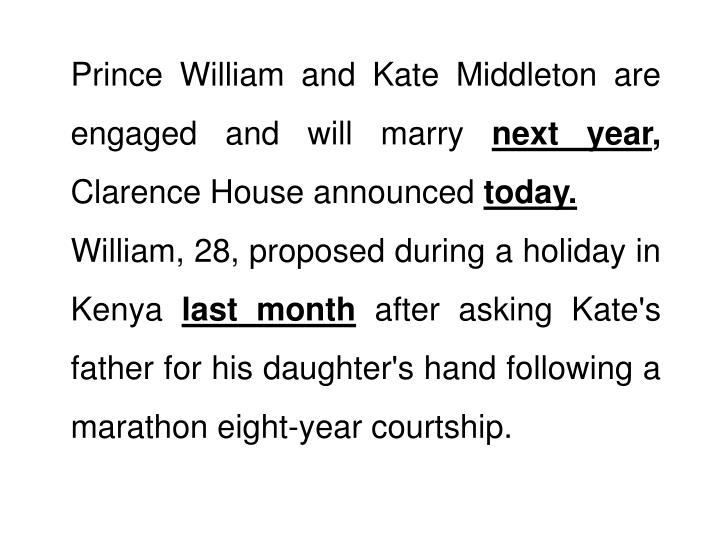 Prince William and Kate Middleton are engaged and will marry