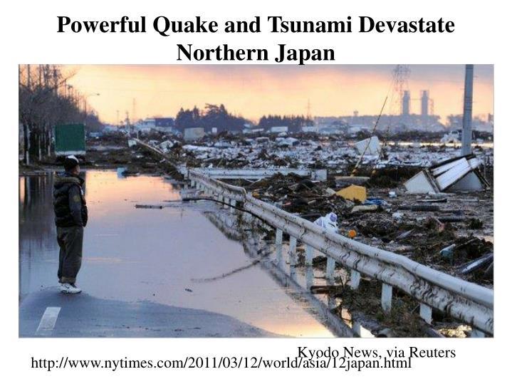 Powerful Quake and Tsunami Devastate Northern Japan