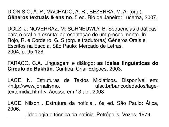 DIONISIO, Â. P.; MACHADO, A. R ; BEZERRA, M. A. (org.).