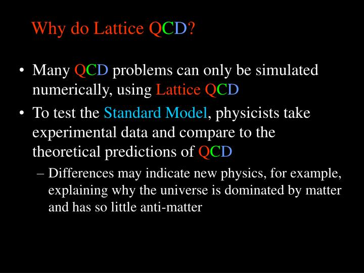 Why do Lattice Q