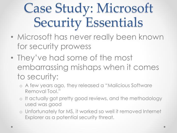 Case Study: Microsoft Security Essentials