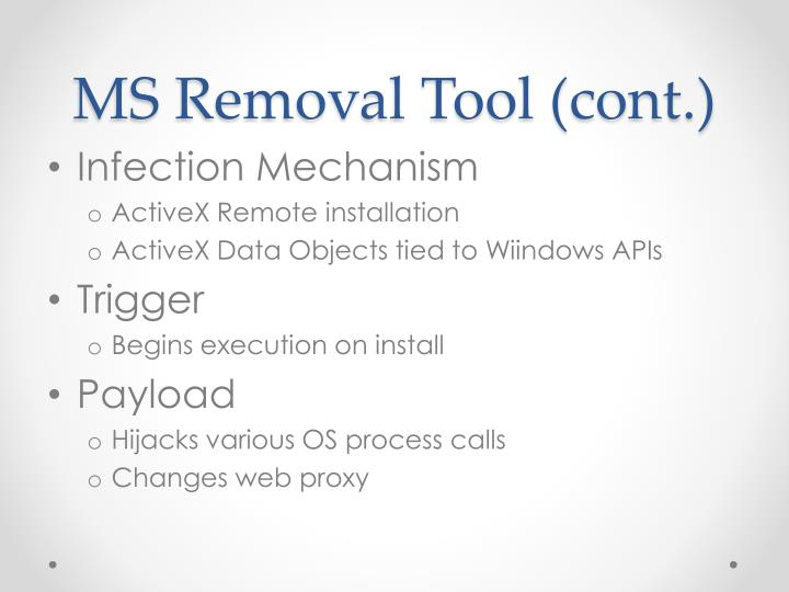 MS Removal Tool (cont.)