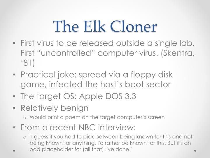 The Elk Cloner