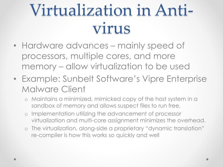 Virtualization in Anti-virus