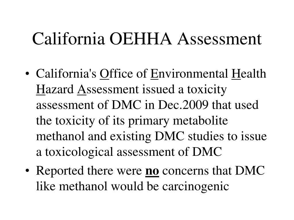 California OEHHA Assessment