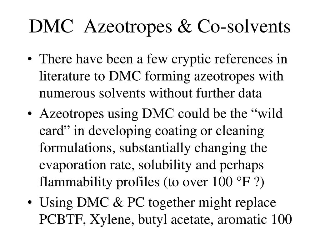 DMC  Azeotropes & Co-solvents