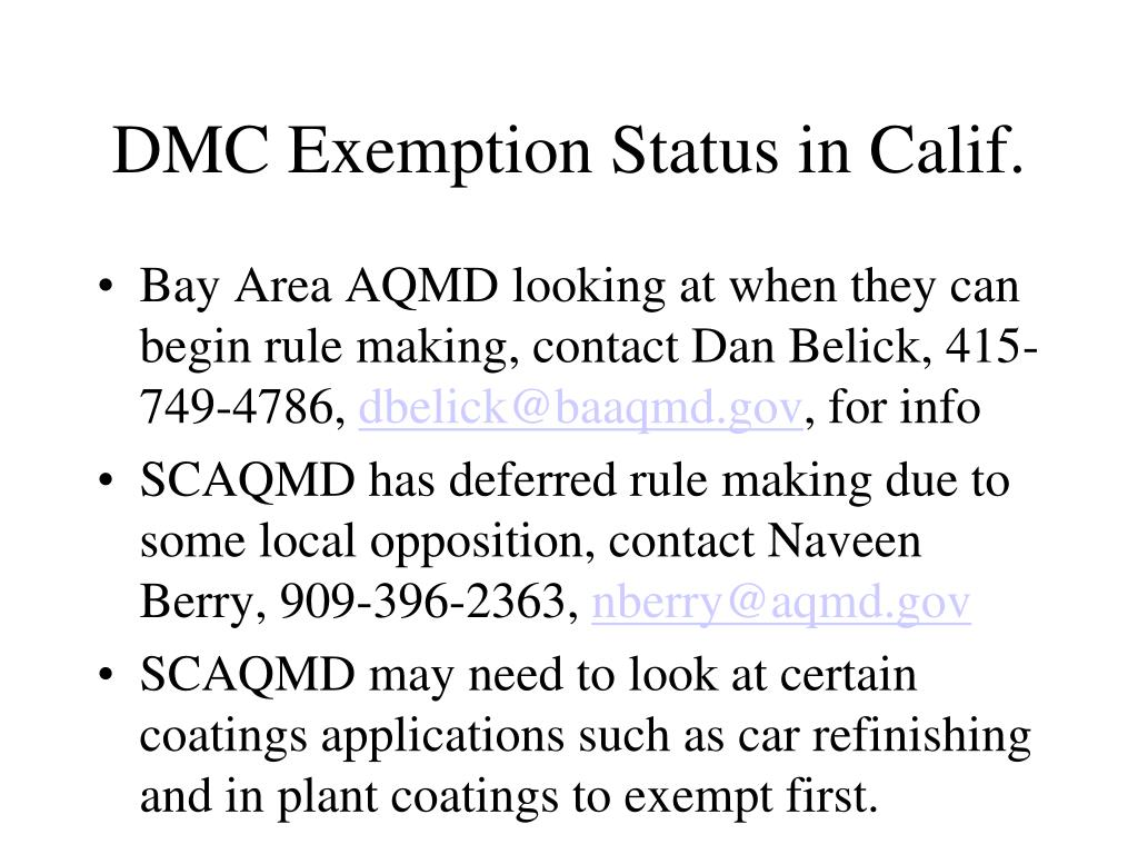 DMC Exemption Status in Calif.