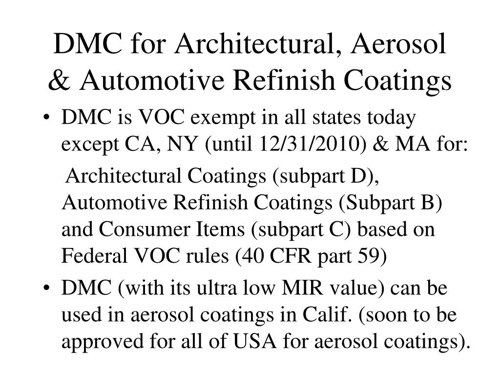 DMC for Architectural, Aerosol & Automotive Refinish Coatings