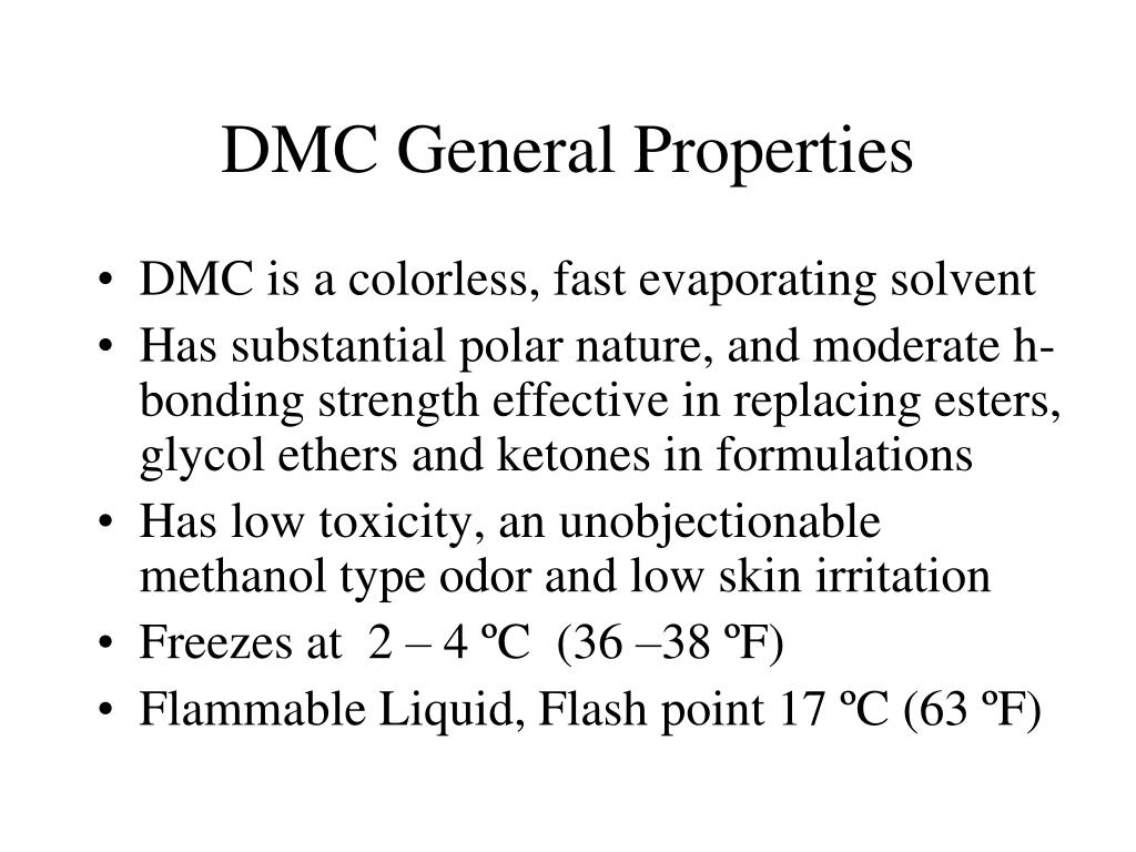 DMC General Properties