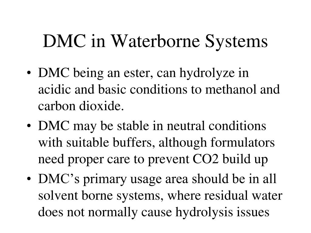 DMC in Waterborne Systems