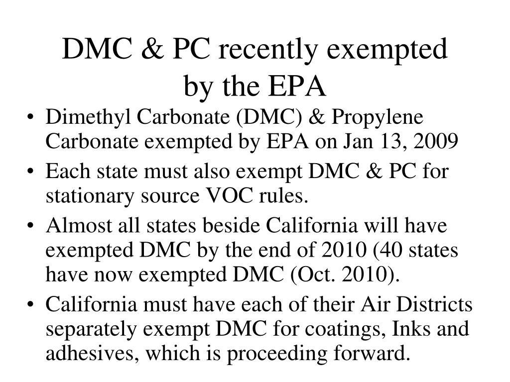 DMC & PC recently exempted by the EPA