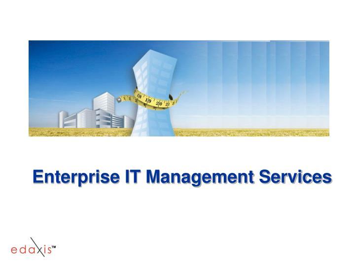 Enterprise IT Management Services