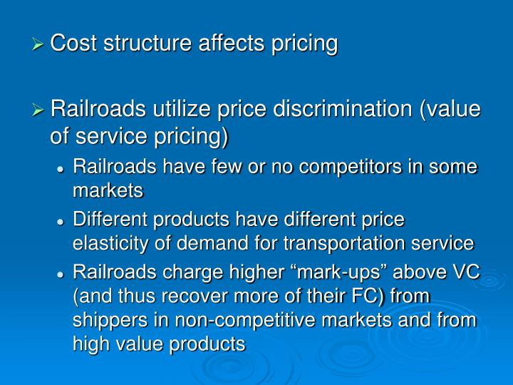 Cost structure affects pricing