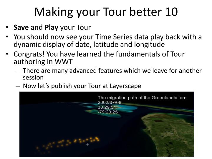 Making your Tour better