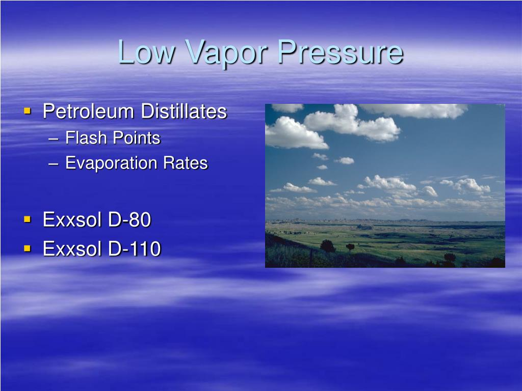 Low Vapor Pressure