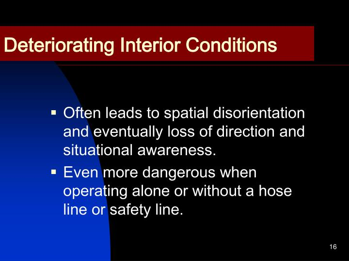 Deteriorating Interior Conditions