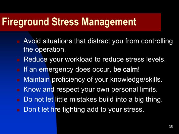 Fireground Stress Management