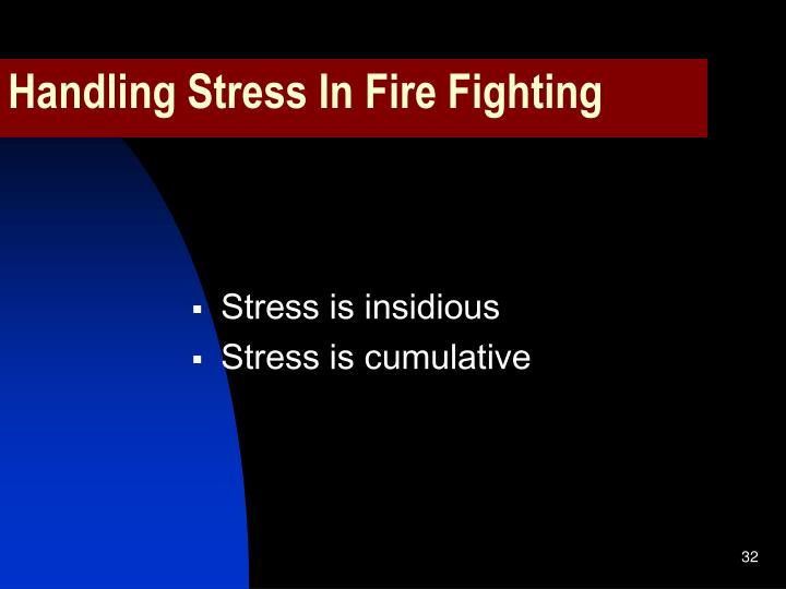 Handling Stress In Fire Fighting