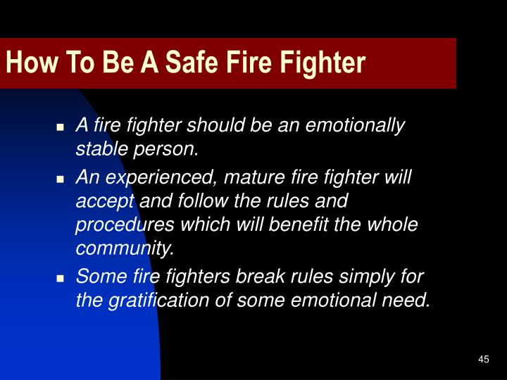 How To Be A Safe Fire Fighter