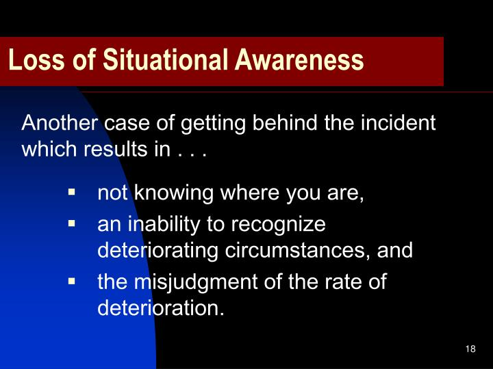 Loss of Situational Awareness