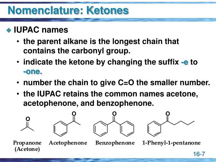 Nomenclature: Ketones
