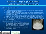 home made grid preparation grid with continuous thin c film 2