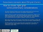 some basic concepts about em grid contd