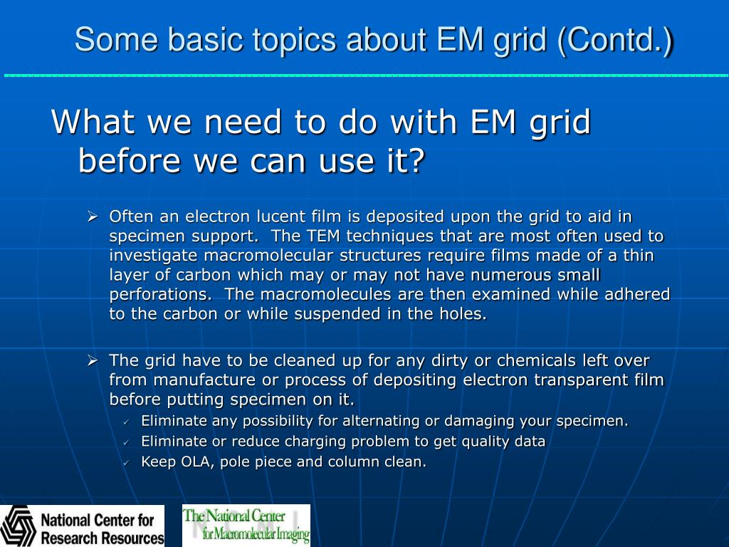 Some basic topics about EM grid (Contd.)