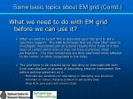 some basic topics about em grid contd