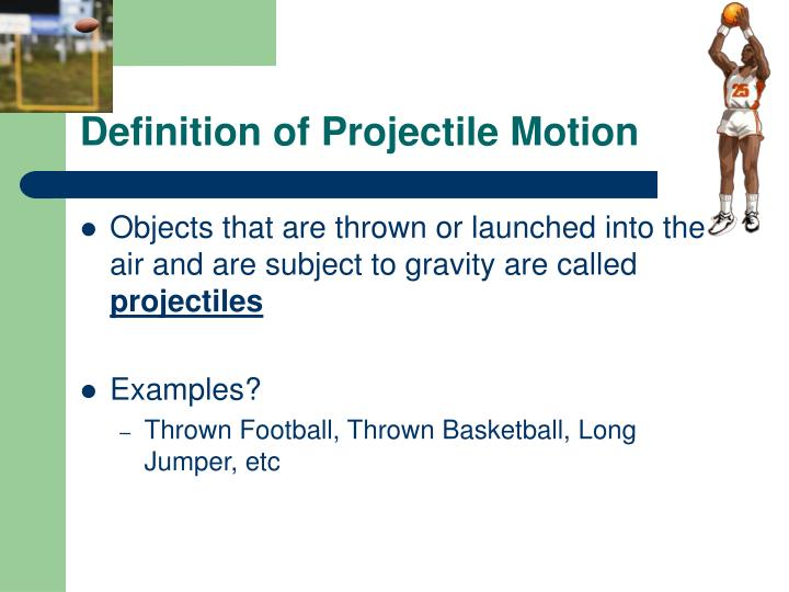 Definition of Projectile Motion