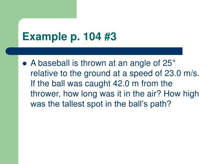 Example p. 104 #3