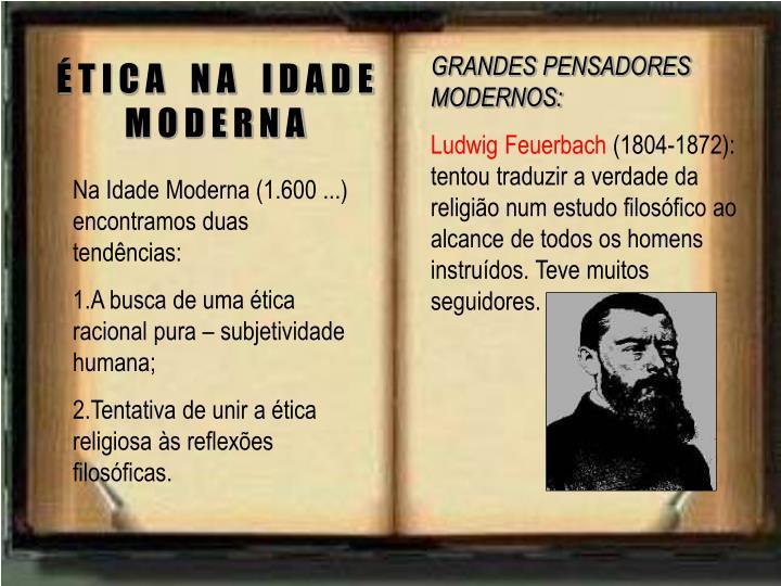 GRANDES PENSADORES MODERNOS: