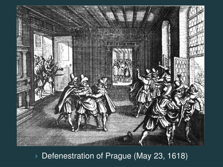 Defenestration of Prague (May 23, 1618)