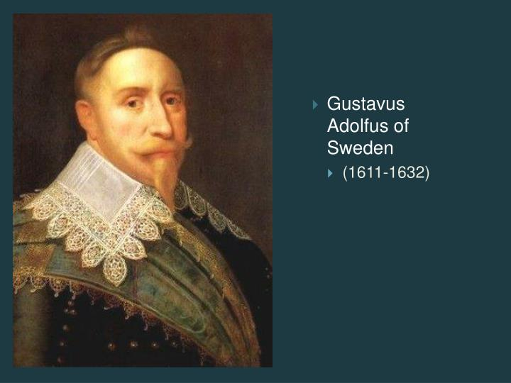 Gustavus Adolfus of Sweden
